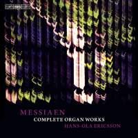 Messiaen - Complete Organ Works