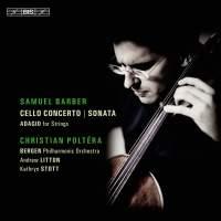 Barber: Cello Concerto & Sonata
