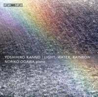 Light, Water, Rainbow…
