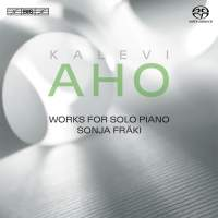 Kalevi Aho: Works for Solo Piano