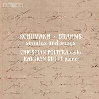 Schumann & Brahms: Sonatas and Songs