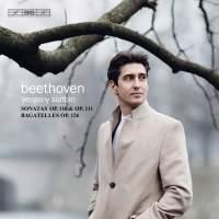 Beethoven: 6 Bagatelles & Piano Sonatas Nos. 31 & 32