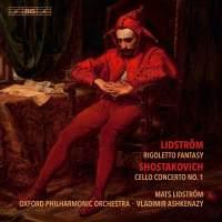 Shostakovich & Lidström – Works for cello & orchestra