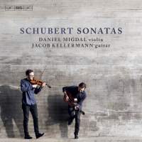 Schubert: Sonatas (arr. for Violin & Guitar)