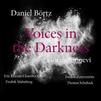 Daniel Börtz: Voices in the Darkness
