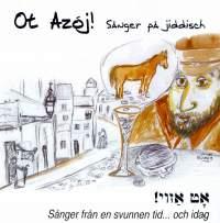 Ot Azoj!: Sanger pa Jiddisch (Yiddish Songs)