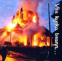 Var kyrka brann…