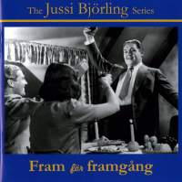 Jussi Bjorling: Fram För Framgång (Film And Radio Recordings)