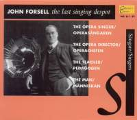 John Forsell: The Last Singing Despot