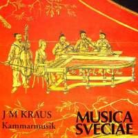 Kraus: Kammarmusik / Chamber Music