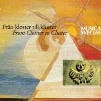 Från kloster till kluster/From Cloister to Cluster