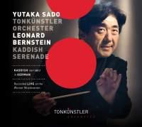 Bernstein: Symphony No. 3 'Kaddish' & Serenade