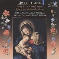 Byrd Edition Volume 1