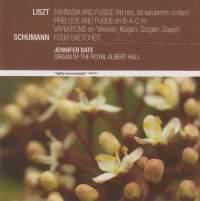 Liszt & Schumann: Organ Works