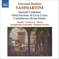 Sammartini - Sacred Cantatas for Soloists, Orchestra and Basso Continuo