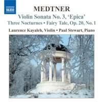 Medtner - Complete Works for Violin and Piano Volume 1
