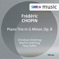 Chopin: Piano Trio in G Minor, Op. 8