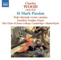 Wood, C: St Mark Passion