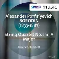 Borodin: String Quartet No. 1 in A Major
