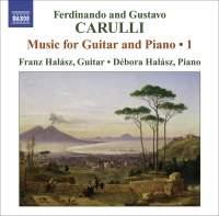 Ferdinando & Gustavo Carulli - Music for Guitar and Piano Volume 1