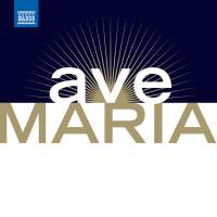 Ave Maria - Les Plus Beaux Ave Maria Et Chants A La Vierge (The Most Beautiful Ave Marias and Songs To the Virgin)
