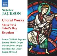 Nicholas Jackson - Choral Works
