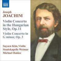 Joachim: Violin Concertos Opp. 3 & 11
