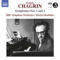 Francis Chagrin: Symphonies Nos. 1 and 2