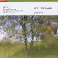 Langgaard, R: Symphony No. 1 'Klippepastoraler' (Pastoral of the Rocks)
