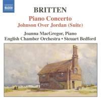 Britten: Piano Concerto, Overture to Paul Bunyan & Johnson over Jordan