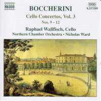 Boccherini - Cello Concertos Volume 3