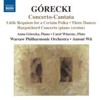 Górecki: Concerto-Cantata