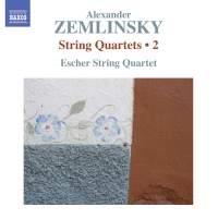 Zemlinsky: String Quartets Nos. 1 & 2