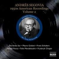Segovia - 1950s American Recordings Volume 2