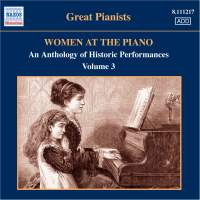 Great Pianists - Women at the Piano Volume 3