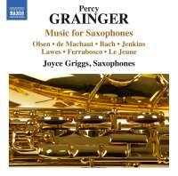 Grainger: Music for Saxophones