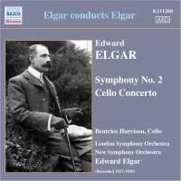 Elgar: Cello Concerto & Symphony No. 2