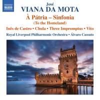 Jose Viana da Mota: Complete Orchestral Works