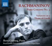 Rachmaninov: Piano Concerto No.3 & Variations on a Theme of Corelli