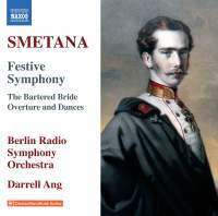 Smetana: Festive Symphony, The Bartered Bride & Overture and Dances