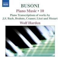Busoni: Piano Music, Vol. 10