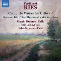 Ferdinand Ries: Complete Works for Cello, Vol. 2