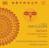 Mayuzumi: Samsara