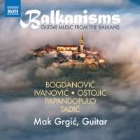 Balkanisms: Guitar Music from the Balkans