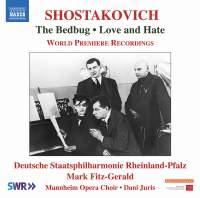 Shostakovich: The Bedbug; Love and Hate