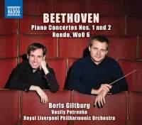 Beethoven: Piano Concertos Nos. 1 and 2