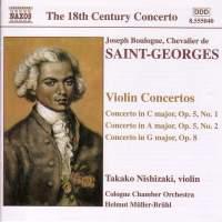 Saint-Georges: Violin Concerto in C major, Op. 5, No. 1, etc.