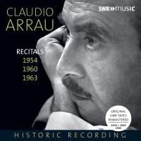 Claudio Arrau: Three Recitals