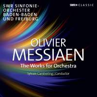 Messiaen: The Works for Orchestra