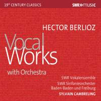 Hector Berlioz: Vocal Works with Orchestra